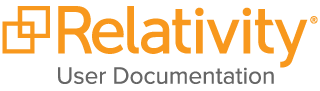 Relativity e-Discovery User Documentation
